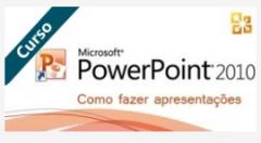Curso: Fazer apresentações com PowerPoint 2010